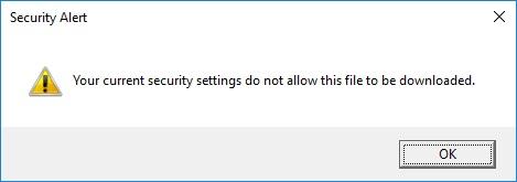 Enhanced Security Configuration (ESC) preventing file downloads